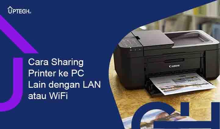 Cara Sharing Printer dengan Kabel LAN WiFi di Windows 7 8 10