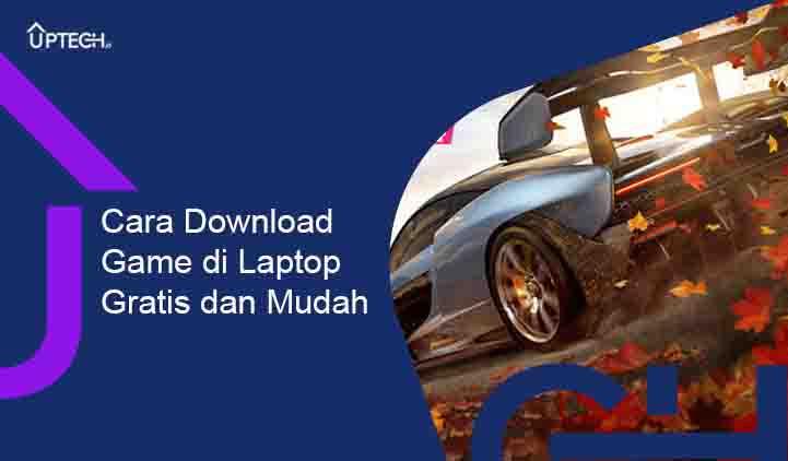 Download Game di Laptop GRATIS dan MUDAH