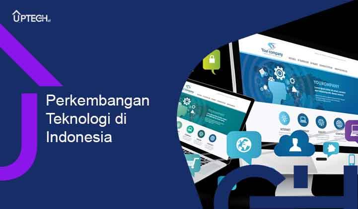 Perkembangan Teknologi di Indonesia TIK Pertanian Transportasi