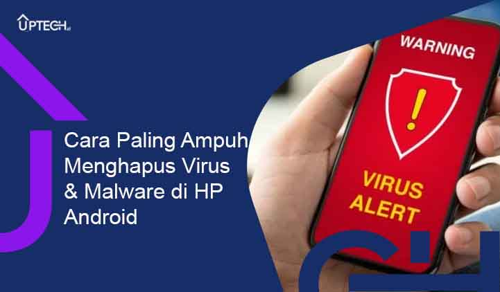 Cara Menghapus Virus di Android