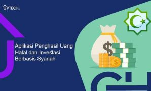 Aplikasi Penghasil Uang Halal dan Investasi Tanpa Modal yang Aman