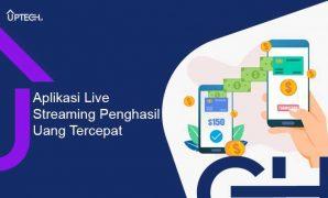 Aplikasi Live streaming Penghasil Uang Tercepat